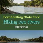 Fort Snelling Hiking two rivers