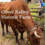 Minnesota historic site Oliver Kelley Farm