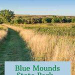 Minnesota Blue Mounds State Park
