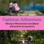 Carleton Arboretum hiking ecosystems