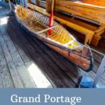 Grand Portage Natl Monument canoe